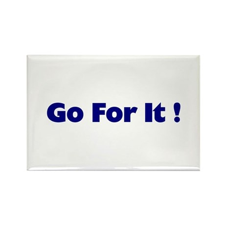 Go For It Rectangle Magnet (10 pack)