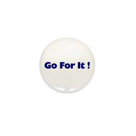Go For It Mini Button (10 pack)