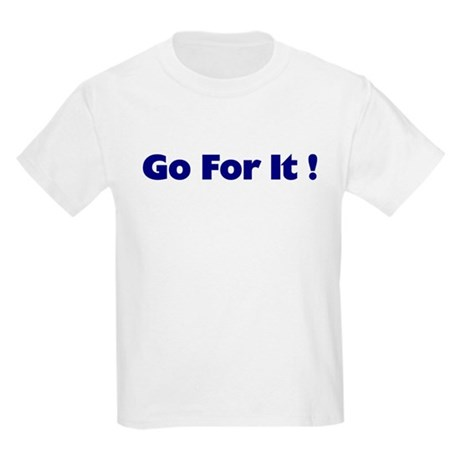 Go For It Kids Light T-Shirt