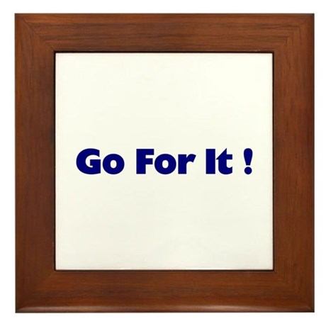 Go For It Framed Tile