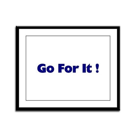 Go For It Framed Panel Print