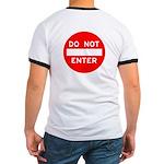For Tops... DO NOT ENTER Ringer T