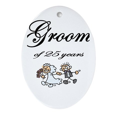 25th Wedding Anniversary Groom Gifts Ornament (Ova