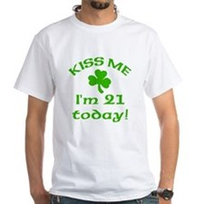 Kiss Me I'm 21 on St Patricks Day Shirt