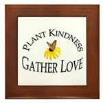 Plant Kindness Gather Love Framed Tile