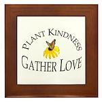 Plant Kindness Gather Love Framed Tile