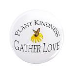 Plant Kindness Gather Love 3.5