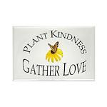 Plant Kindness Gather Love Rectangle Magnet (10 pa