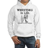 WRESTLING Is Life. Jumper Hoody