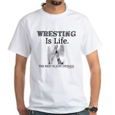 WRESTLING Is Life. Shirt