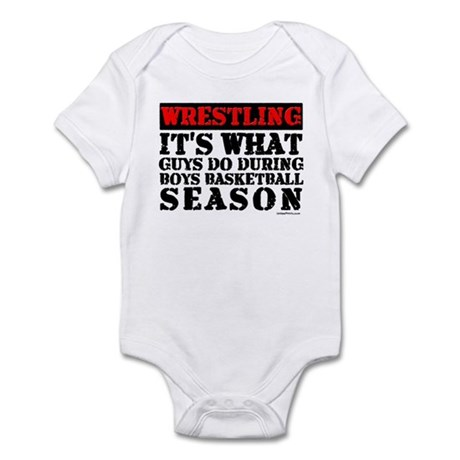 WRESTLING (GUYS DO DURING BAS Infant Bodysuit