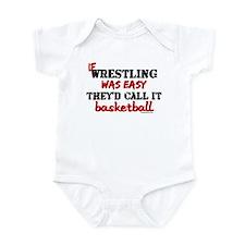 IF WRESTLING WAS EASY...baske Infant Bodysuit