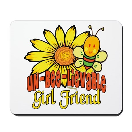Unbelievable Girl Friend Mousepad
