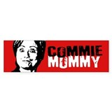 Commie Mommy Bumper Bumper Sticker Bumper Bumper Sticker