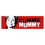 Commie Mommy Bumper Sticker Bumper Sticker