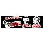 Say no to Chelsea's Mama Bumper Bumper Sticker