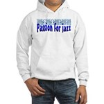 Jazz Hooded Sweatshirt