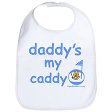 Daddy's My Caddy Bib