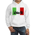 La Dolce Vita Hooded Sweatshirt