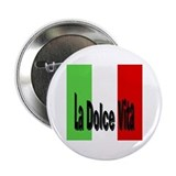 La Dolce Vita Button
