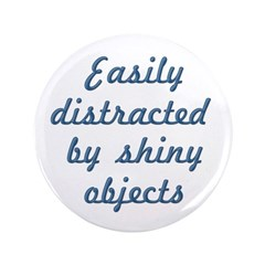 Shiny Objects 3.5&quot; Button