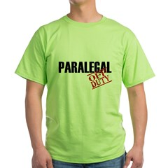 Off Duty Paralegal Green T-Shirt