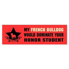 French Bulldog Domination Bumper Sticker