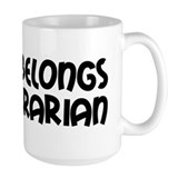 Heart Belongs Librarian Coffee Mug