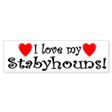 I Love My Stabyhouns Bumper Bumper Sticker