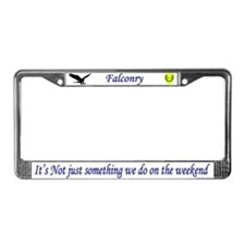 Not Just Falconry License Plate Frame