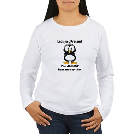 Pretend Penguin Women's Long Sleeve T-Shirt