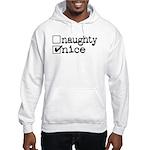 nice. naughty. Hooded Sweatshirt