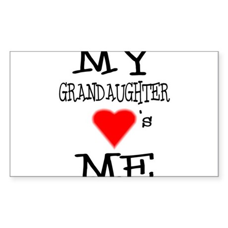My Grandaughter Loves Me Rectangle Sticker