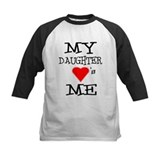 My Daughter Loves Me Tee