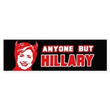 Anyone but Hillary Bumper Bumper Bumper Sticker