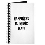 Happiness is being Isaie Journal
