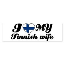I love my Finnish wife Bumper Bumper Sticker