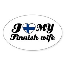 I love my Finnish wife Oval Decal