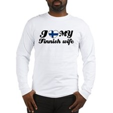 I love my Finnish wife Long Sleeve T-Shirt