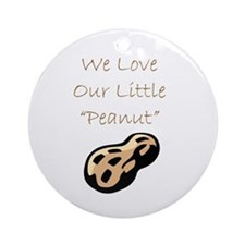 """We Love Our Little Peanut"" Keepsake (Round)"