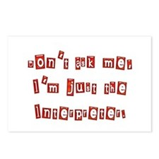 I'M JUST THE INTERPRETER Postcards (Package of 8)