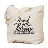 Raised in the Bronx Tote Bag