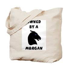 Owned by a Morgan Tote Bag