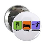 "Eat Sleep Gymnastics 2.25"" Button"
