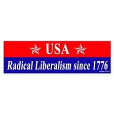 USA Radical Liberalism Since 1776 Bumper Car Sticker