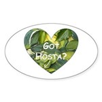 Got Hosta? Oval Sticker