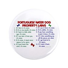 "Portuguese Water Dog Property Laws 2 3.5"" Button ("