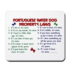 Portuguese Water Dog Property Laws 2 Mousepad