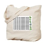 No more hostas Tote Bag