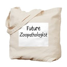 Future Zoopathologist Tote Bag
